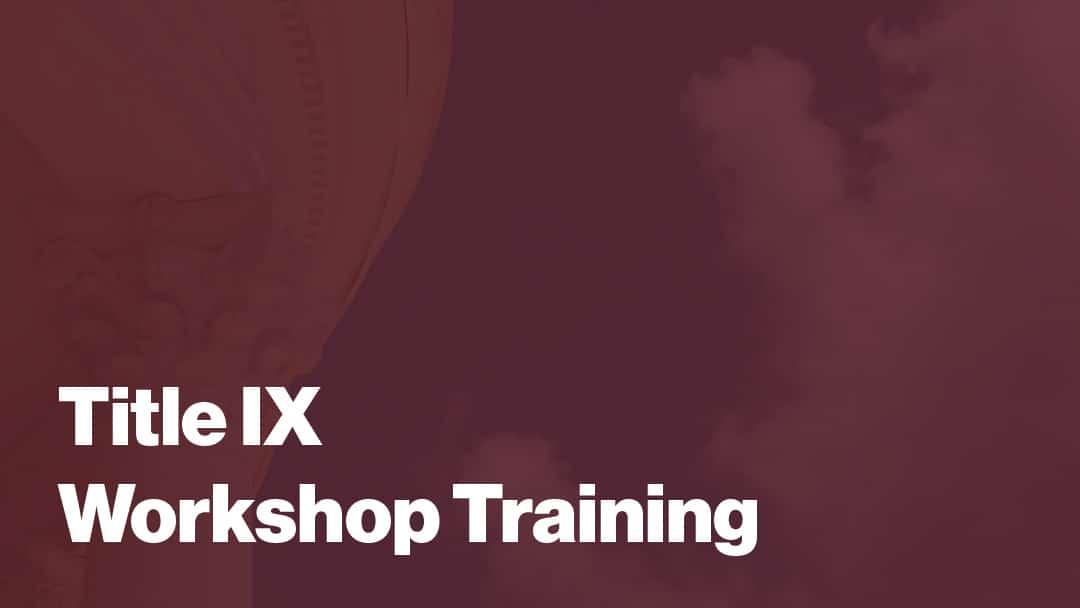 Title IX Workshop Training