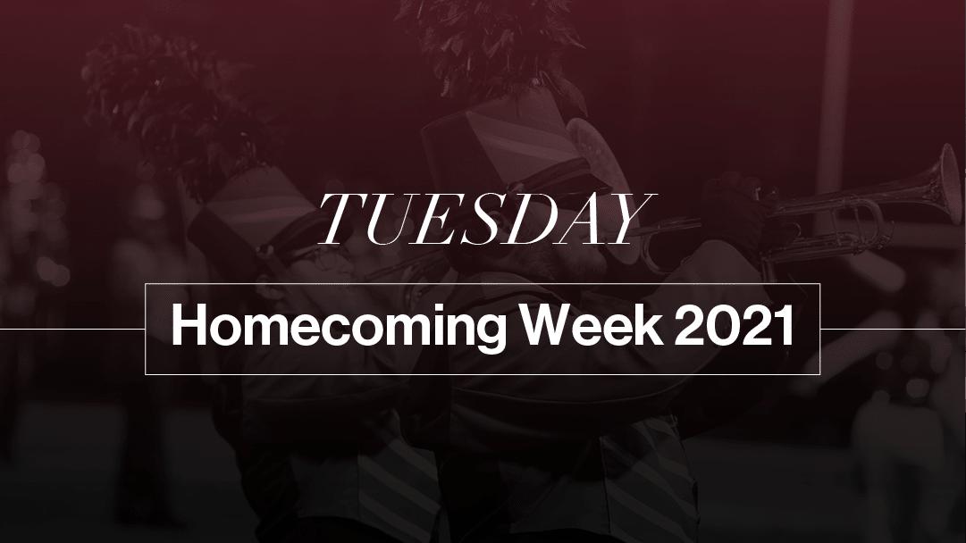 Tuesday Homecoming Week 2021